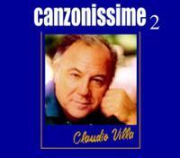 CLAUDIO VILLA - CANZONISSIME 2