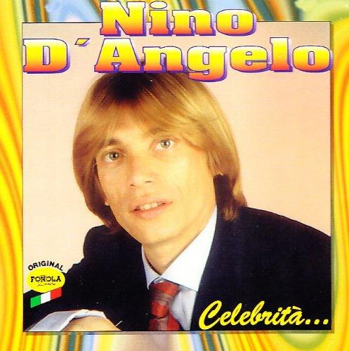 NINO D'ANGELO - CELEBRITA'
