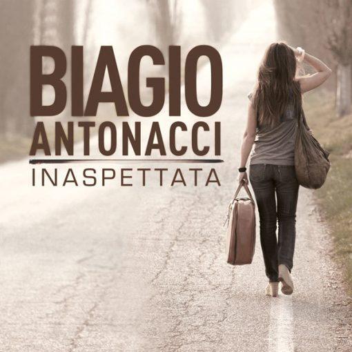 BIAGIO ANTONACCI - INASPETTATA