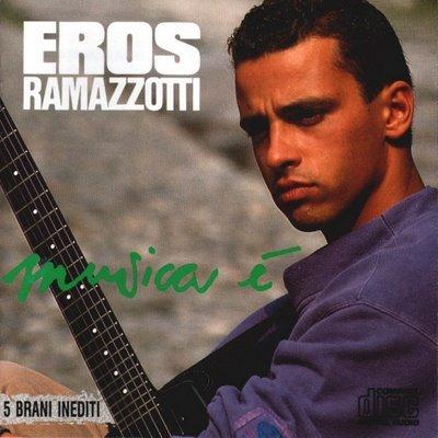 EROS RAMAZZOTTI - MUSICA E