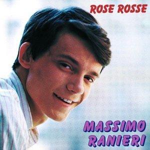 MASSIMO RANIERI - ROSE ROSSE
