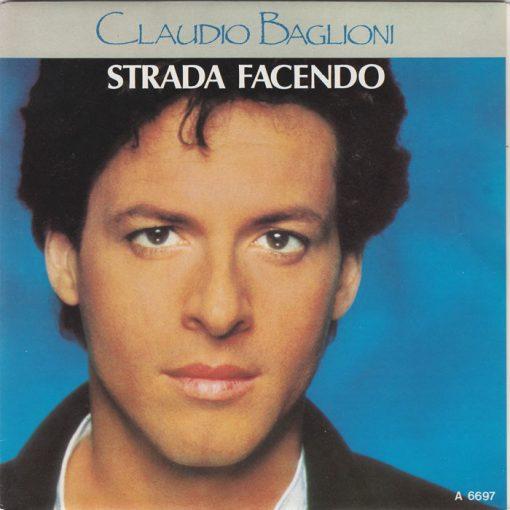 CLAUDIO BAGLIONI - STRADA FACENDO