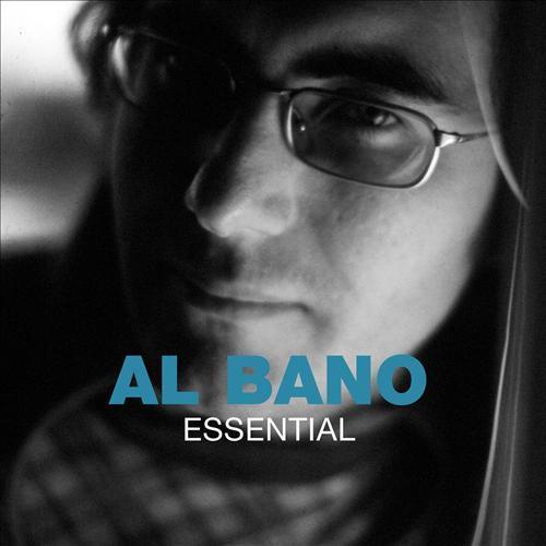 AL BANO - THE ESSENTIAL