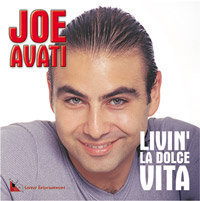 JOE AVATI - LIVIN LA DOLCHEQUE VITA