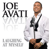 JOE AVATI - LAUGHING AT MYSELF