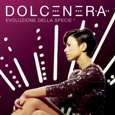 DOLCENERA - EVOLUZIONE DELLA SPECIE 2