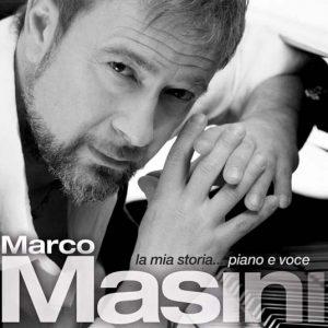 MARCO MASINI -  LA MIA STORIA PIANO E VOCE