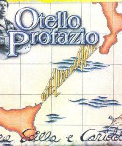 OTELLO PROFAZIO - FRA SICILIA E CARIDDI