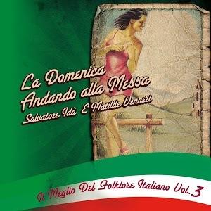LA DOMENICA ANDANDO ALLA MESSA - IL MEGLIO DEL FOLKLORE ITALIANO VOL 3