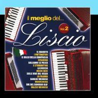 IL MEGLIO DEL LISCIO  - VOLUME 2