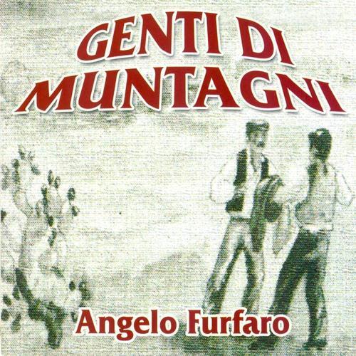 GENTI DI MUNTAGNI - ANGELO FURFARO