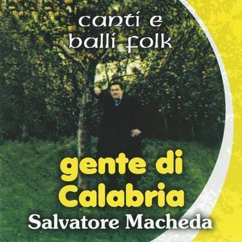 GENTE DI CALABRIA - SALVATORE MACHEDA