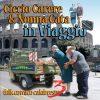IN VIAGGIO - CICCIO CARERE & NONNA CATA -