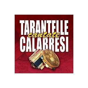 TARANTELLE CANTATA CALABRESI