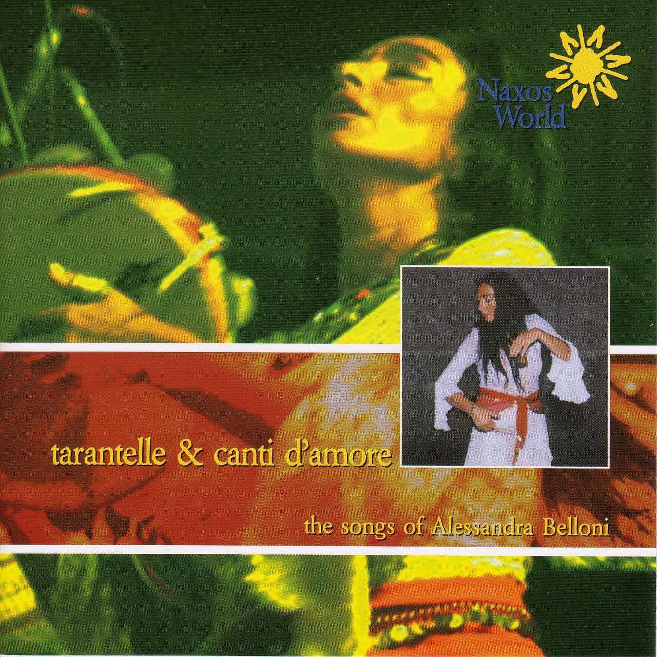 TARANTELLA & CANTI D'AMORI - THE SONGS OF ALESSANDRA BELLONI