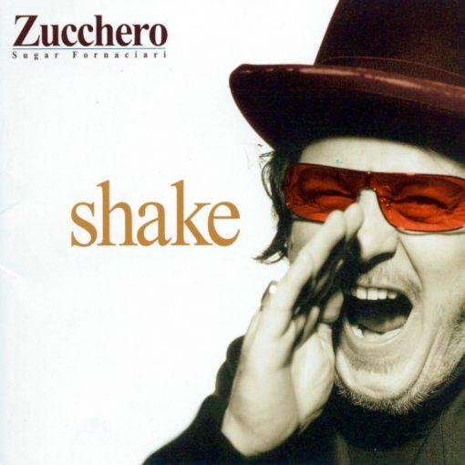 ZUCCHERO - SHAKE