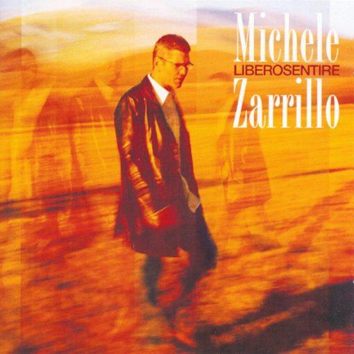 MICHELE ZARILLO - LIBEROSENTIRE