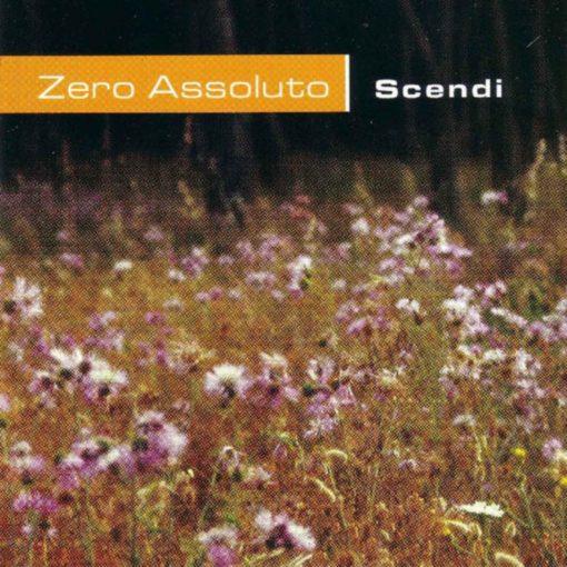 ZERO ASSOLUTO - SCENDI