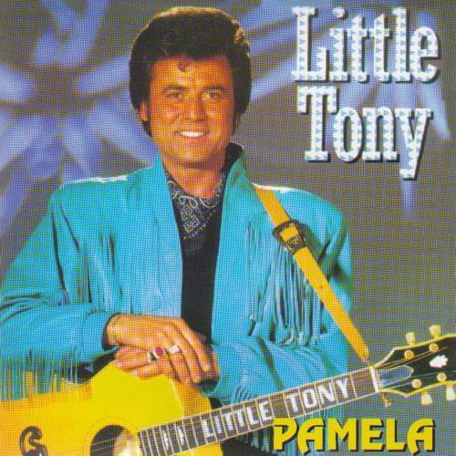 LITTLE TONY- PAMELA