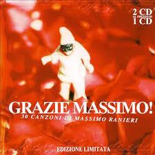 MASSIMO RANIERI - GRAZIE MASSIMO 30 CANZONE DI MASSIMO (2CD)