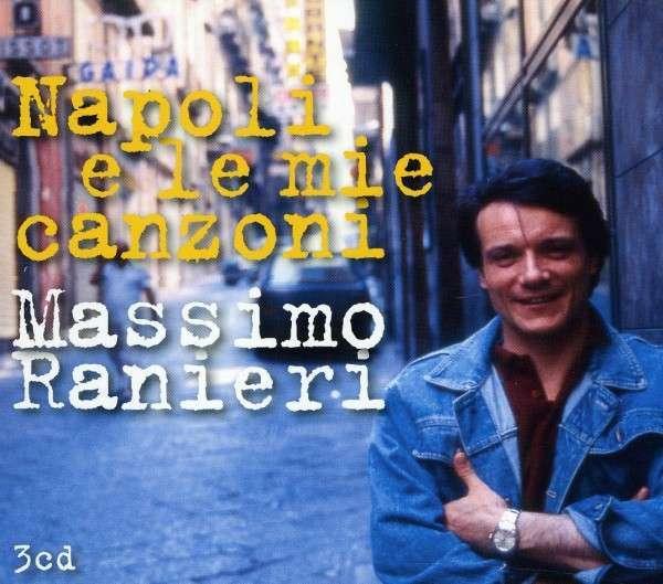 MASSIMO RANIERI - NAPOLI E LE MIE CANZONI