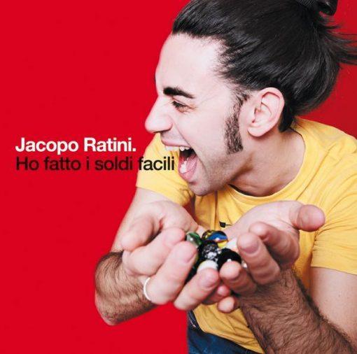 JACOPO RATINI - HO FATTO I SOLDI FACILI