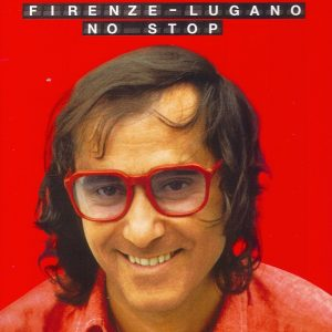 FIRENZE LUGANO - NO STOP (2CD)