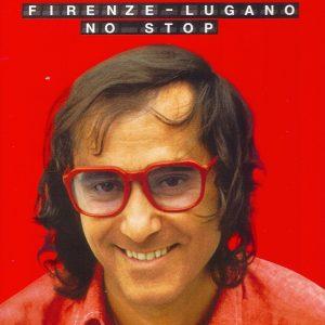FIRENZE LUGANO - NO STOP (2CD)