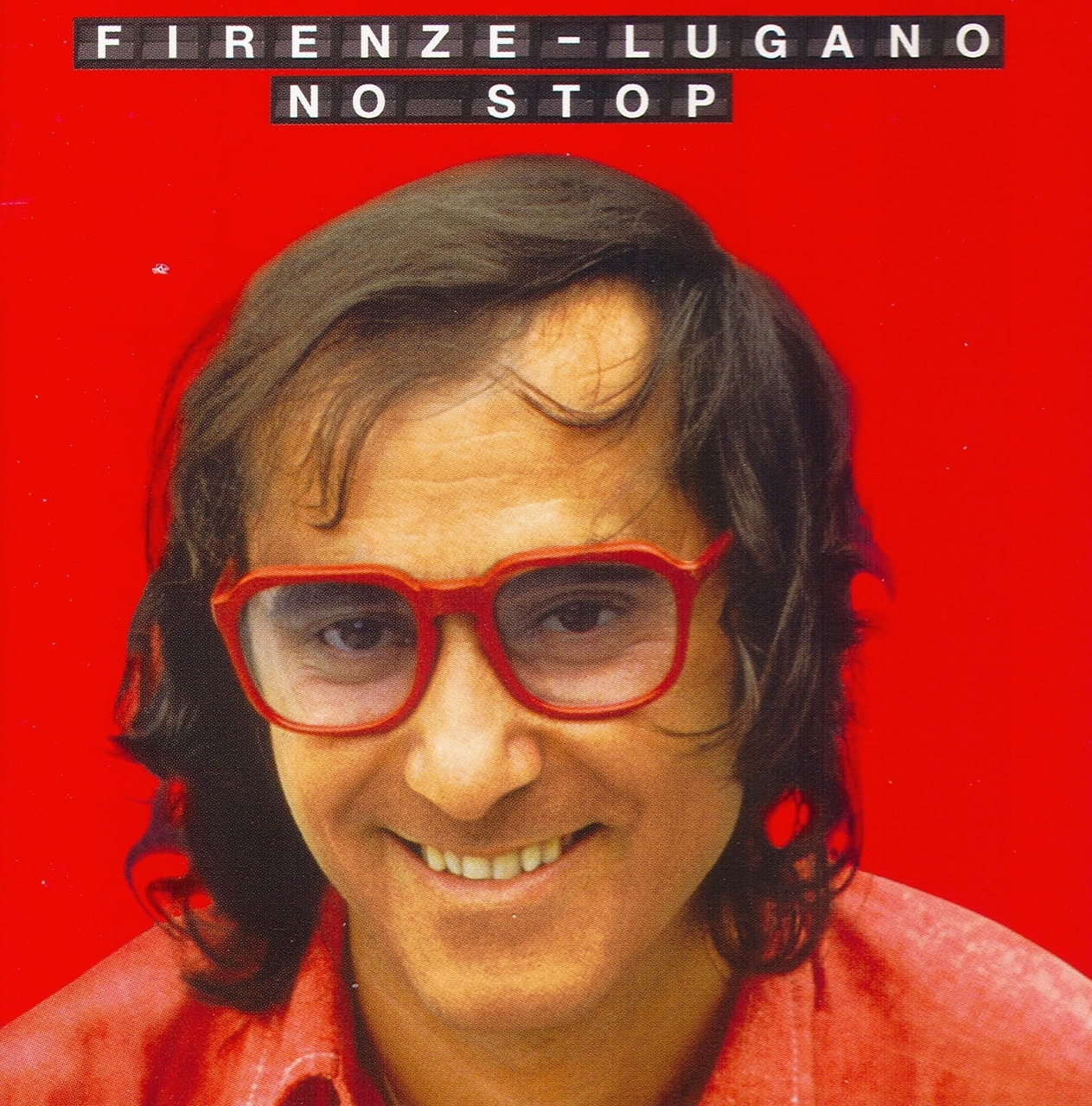 FIRENZE LUGANO – NO STOP (2CD)