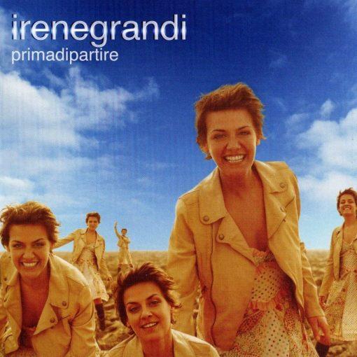 IRENE GRANDI - PRIMA DI PARTIRE
