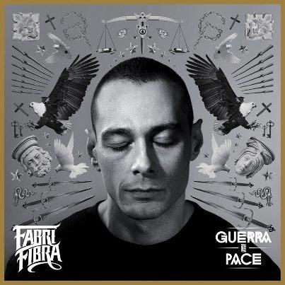 FABRI FIBRA - GUERRA E PACE
