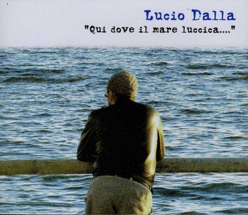 LUCIO DALLA - QUI DOVE IL MARE LUCCIA - 3CD SET