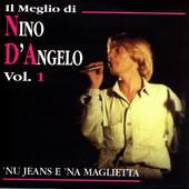 NINO D'ANGELO - IL MEGLIO DI NINO D'ANGELO