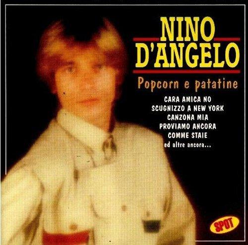 NINO D'ANGELO - POPCORN E PATATINE
