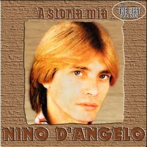 NINO D'ANGELO - A STORIA MIA