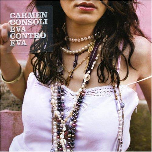 CARMEN CONSOLI - EVA CONTRO EVA