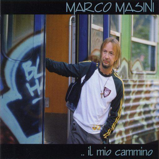 MARCO MASINI - IL MIO CAMMINO