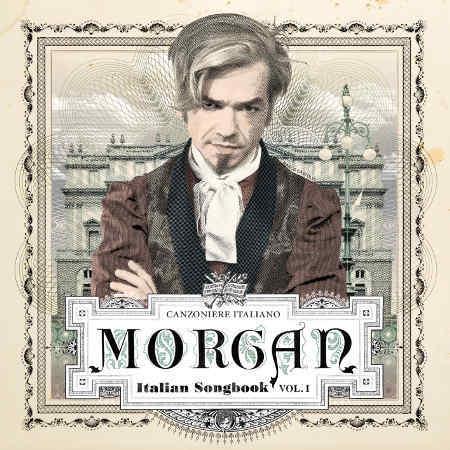 MORGAN - ITALIAN SONGBOOK VOLUME 1