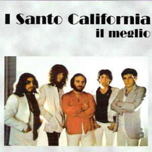 I SANTO CALIFORNIA - IL MEGLIO