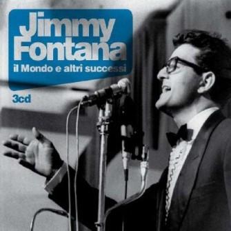 JIMMY FONTANA - IL MONDO E ALTRI SUCCESSI