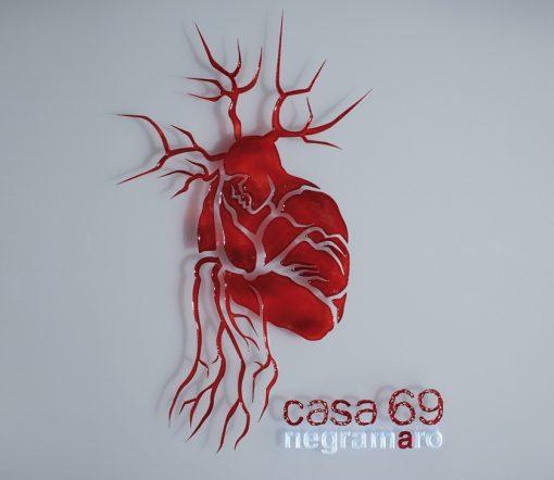 NEGRAMARO - CASA 69