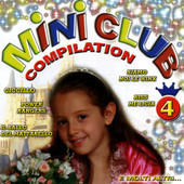 MINI CLUB COMPILATION 4