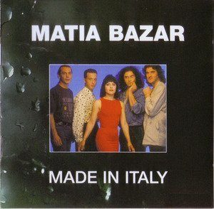 MATIA BAZAR - MADE IN ITALY