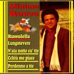 MIMMO ROCCO - RUSSULELLA