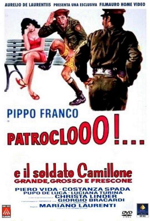 PATROCLOOO E IL SOLDATO CAMILLONE