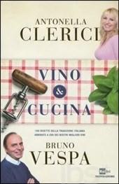 VINO & CUCINA. 100 RICETTE DELLA TRADIZIONE ITALIANA