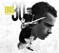 EROS RAMAZZOTTI - EROS 30 (2CD)