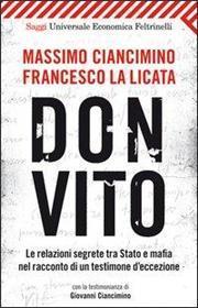 Don Vito. Le relazioni segrete tra Stato e mafia nel racconto di un testimone d'eccezione
