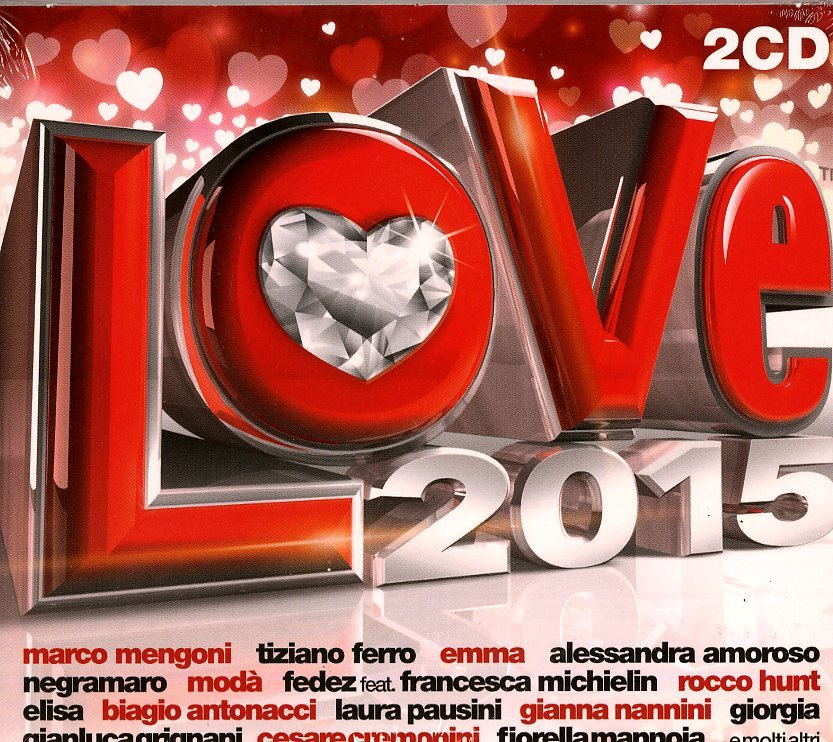 VARI-RADIO ITALIA LOVE 2015 - 2CD