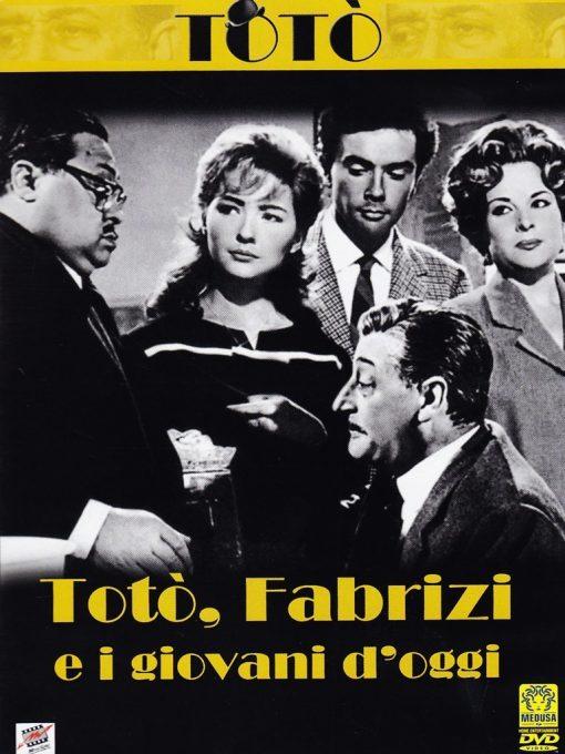TOTO' FABRIZI E I GIOVANI D'ÓGGI